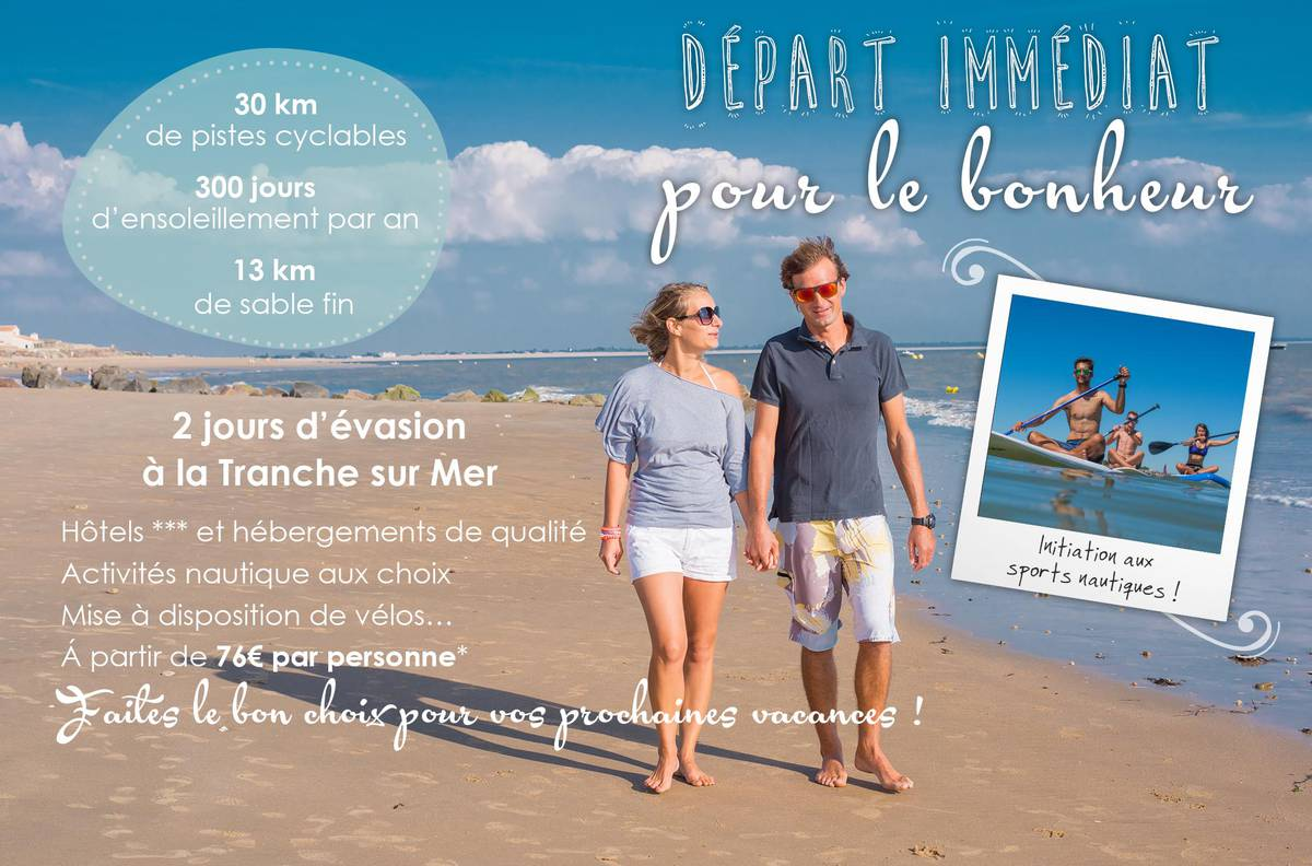 Offre s jour office de tourisme de la tranche sur mer - Office de tourisme de la tranche sur mer ...