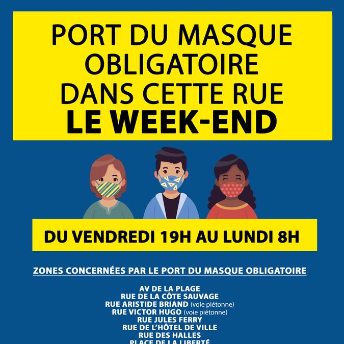 Port du masque obligatoire le week-end